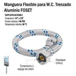 Manguera Flexible para W.C. Trenzado Aluminio FOSET