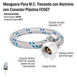 Manguera Para W.C. Trenzado con Aluminio con Conector Plástico FOSET
