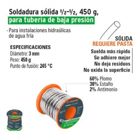 Soldadura Solida ½-½ 450 g para Tuberia de Baja Presion TRUPER