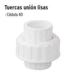 Tuercas Unión Lisas de PVC Hidráulico FOSET
