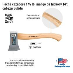 """Hacha Cazadora 1 1/4 lb Mango de Hickory 14"""" Cabeza Pulida TRUPER"""