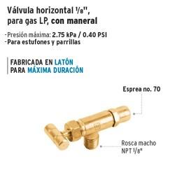 "Valvula Horizontal 1/8"" para Gas LP con Maneral FOSET"