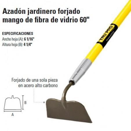 """Azadón Jardinero Forjado en Mango de Fibra de Vidrio 60"""" TRUPER"""