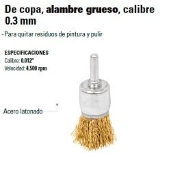 Carda de Copa Alambre Grueso Calibre 0.3 mm TRUPER