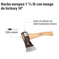 """Hacha Europea 1 1/4 lb con Mango de Hickory 14"""" TRUPER"""