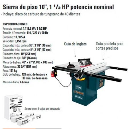"""Sierra de Piso (Mesa) 10"""" 1 1/2 HP TRUPER"""