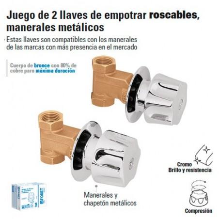 Juego de Llaves de Empotrar Roscables / Manerales Metalicos FOSET