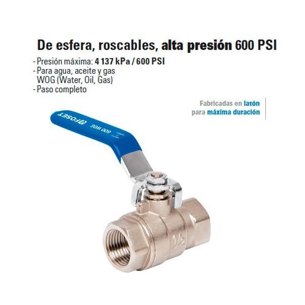 Valvula de Esfera, Roscable, Alta Presion 600 PSI