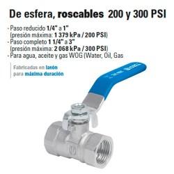 Valvula de Esfera, Roscable 200 y 300 PSI