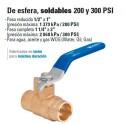 Valvula de Esfera, Soldable 200 y 300 PSI