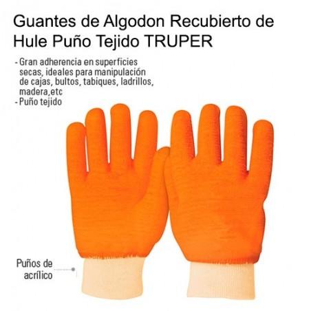 Guantes de Algodon Recubierto de Hule Puño Tejido TRUPER